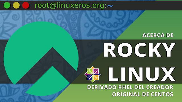 Rocky Linux: nuevo derivado RHEL del creador de CentOS
