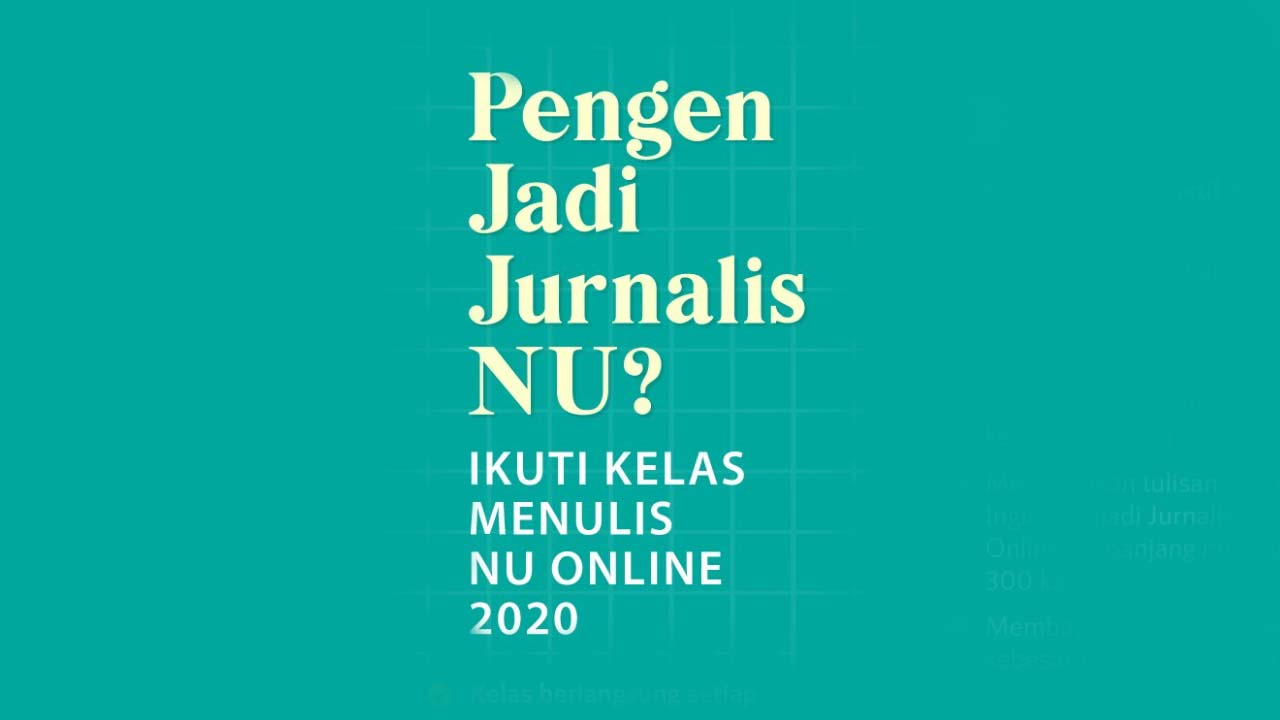 Kabar Baik Bagi Kader Nahdliyin NU Online Akan Gelar Kelas Menulis Online 2020
