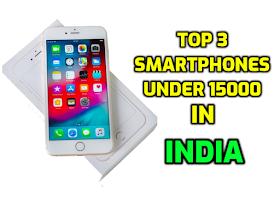 Top 3 Smartphones Under 20000 in India