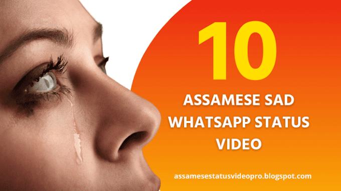 10 Assamese Sad Whatsapp Status Video Download