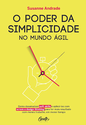 O Poder da simplicidade no mundo ágil