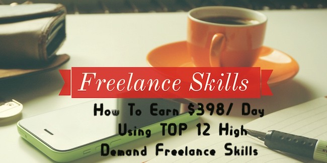 How To Earn $398/Day Using TOP 12 High Demand Freelance Skills