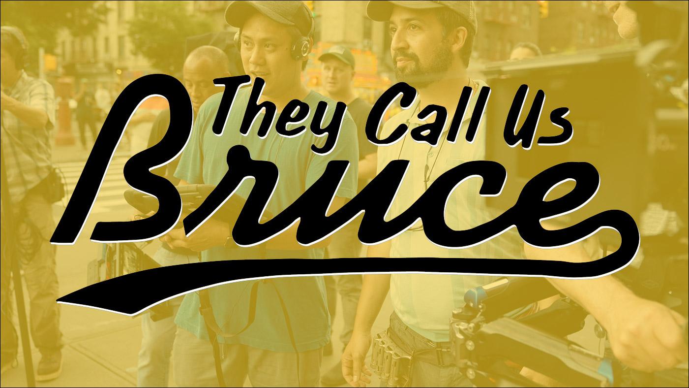 They Call Us Bruce 127: They Call Us Jon M. Chu