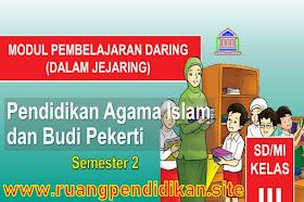 Modul Pembelajaran Daring PAI Dan BP Semester 2 Kelas 3 SD/MI Kurikulum 2013
