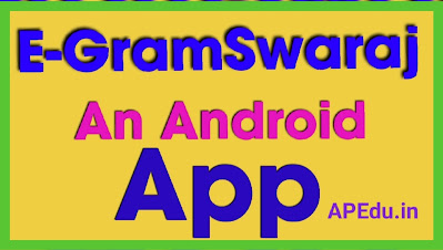 eGramSwaraj An Android App we Can Know the Village Gram Panchayat Funds and Expenditures Details