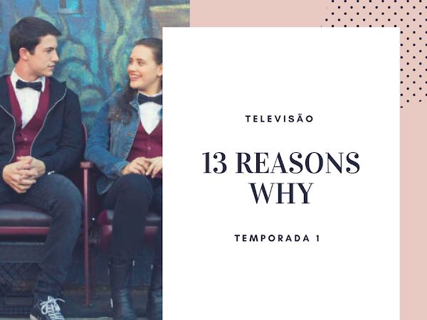   Televisão   13 Reasons Why - Season 1