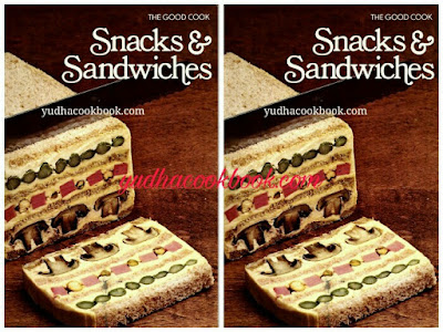 Download ebook SNACKS & SANDWICHES - THE GOOD COOK TECHNIQUES AND RECIPES SERIES