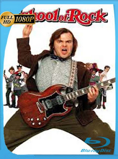 Escuela De Rock [2003] HD [1080p] Latino [GoogleDrive] SilvestreHD