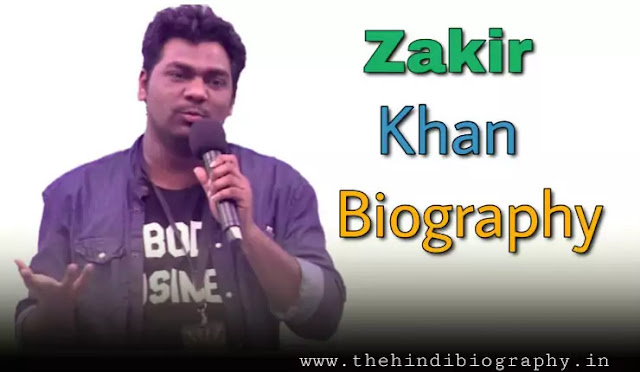 Zakir Khan Wife, Age, Height, Family, Biography And More