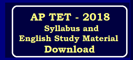 State Council of Educational Research & Trainings Andhra Pradesh APTET-2018 Syllabus and English Study Material Download /2019/12/AP-TET-Syllabus-and-English-Grammer-Study-Material-Download.html