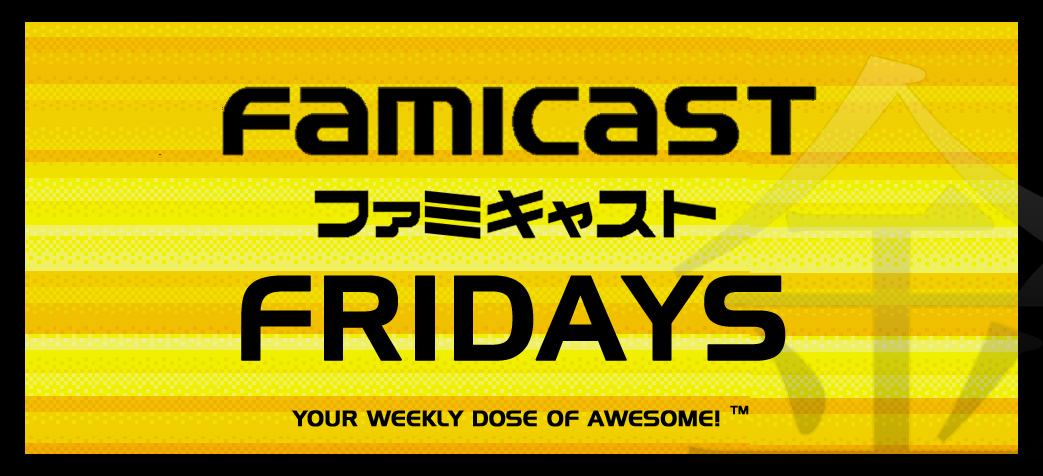 Famicast Friday #184 [September 17, 2021]