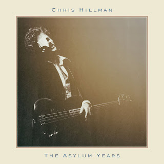 Chris Hillman's The Asylum Years