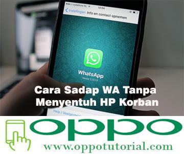 Cara Menyadap Whatsapp Tanpa Menyentuh Hp Korban Duahp Com