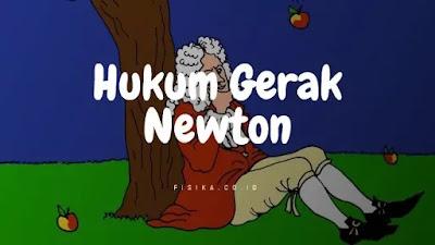 Aspek Hukum Gerak Newton