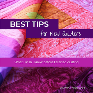 Best tips for new quilters | What I wish I knew before I started quilting | Shannon Fraser Designs #quiltingtips #quilting #quilters