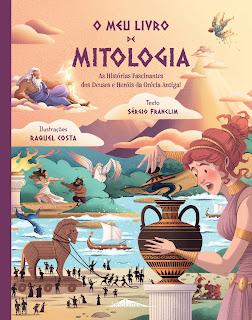 O Meu Livro de Mitologia, de Sérgio Franclim - Novidade Booksmile
