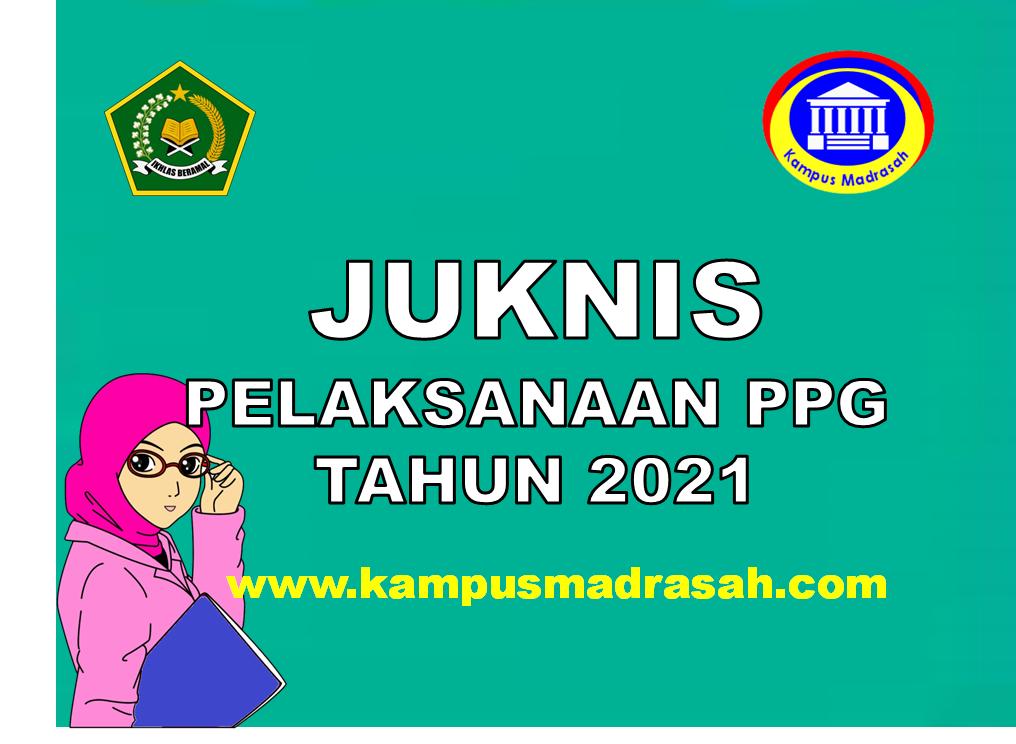 Juknis Pelaksanaan PPG Tahun 2021