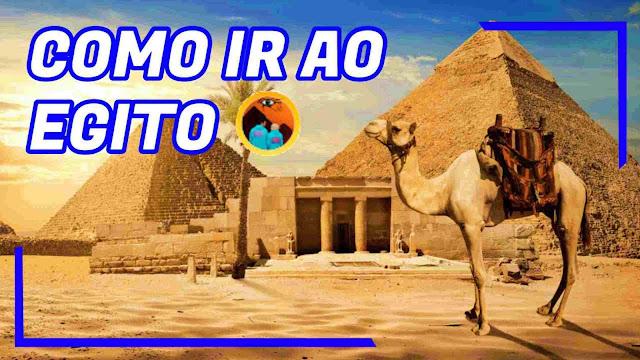 Como viajar para o Egito