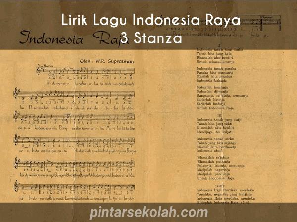Lirik Lagu Indonesia Raya 3 Stanza Pintar Sekolah