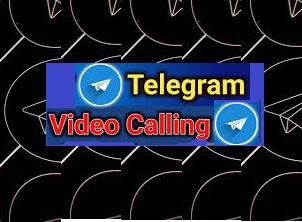 دنيا التيليجرام / دليل قنوات التيليجرام  . خاصية مكالمة الفيديو
