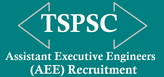TS State, TS Jobs, TS Recruitment, TSPSC, TSPSC Recruitments, Assistant Executive Engineers, AEE Posts