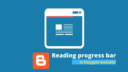 How to add a reading progress bar in blogger website.(2020 updated)