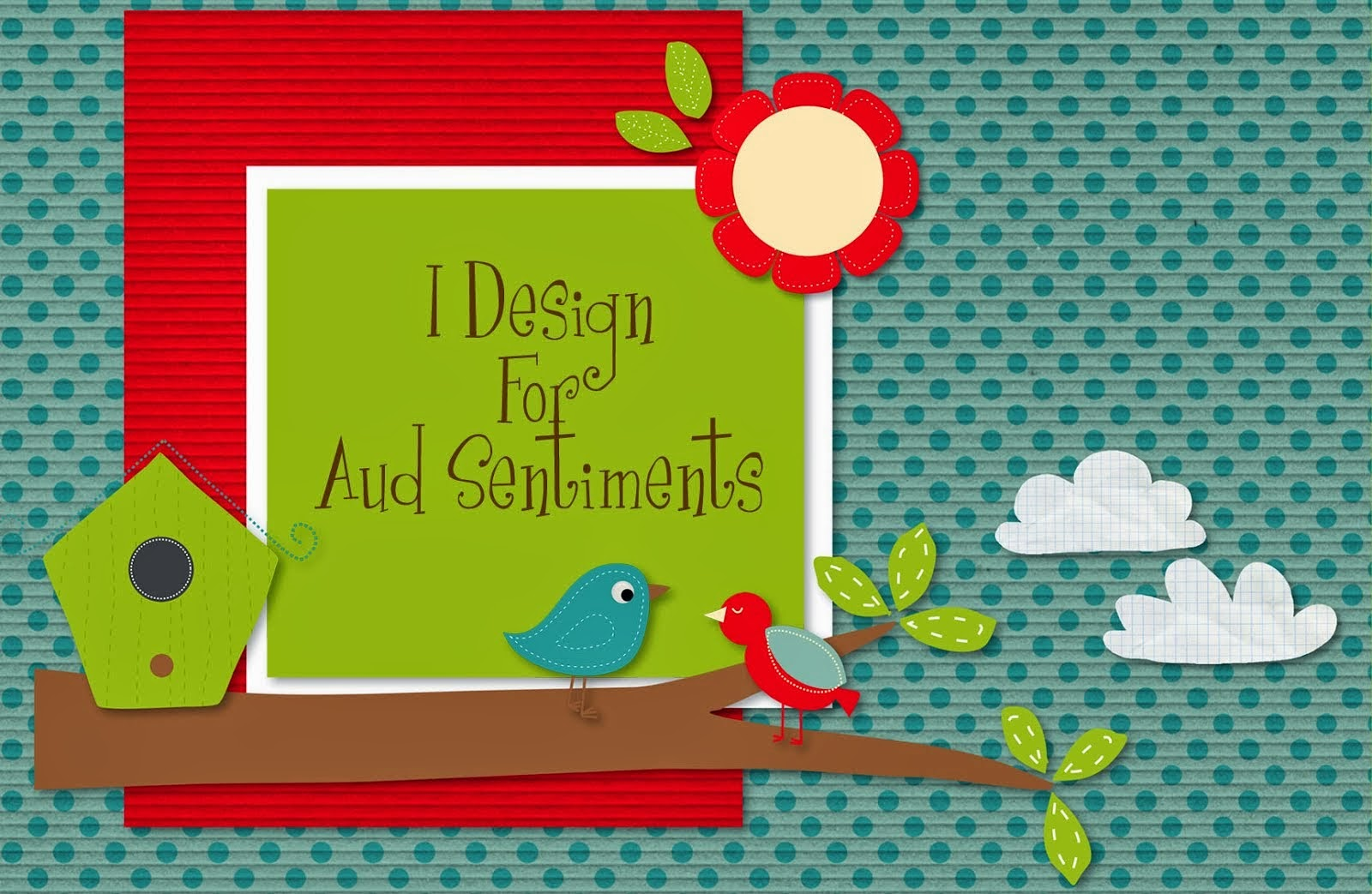 I Designed for Aud Sentiments