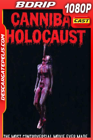 Holocausto Cannibal (1980) 1080P BDRIP Castellano – Ingles