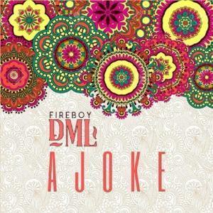 """Jealous Singer And Ybnl Artist  Fireboy DML Is Back Again With Another Single For The Year And This One He Titled """"Ajoke"""", Is This Surely Gonna Be Another Banger."""