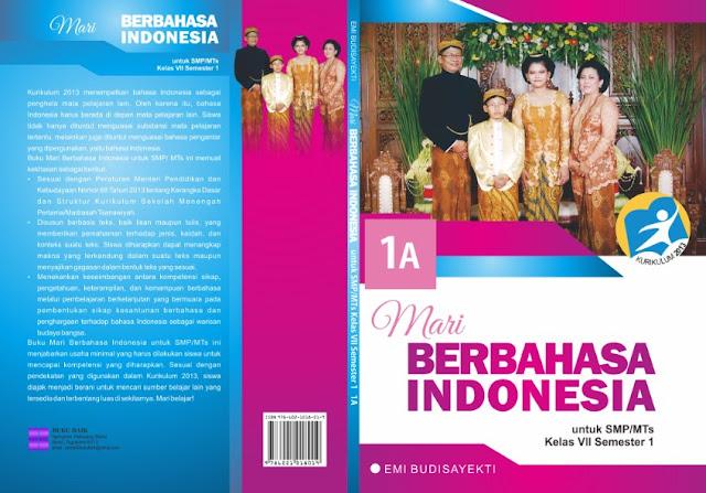 Cover Mari Berbahasa Indonesia untuk SMP MTs kelas vii semester 1 1A - Emi Budisayekti