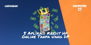 Aplikasi Kredit Hp Online Tanpa Uang DP,  No Credit Card
