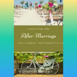 Download Novel After Marriage pdf karya Ami_Shin