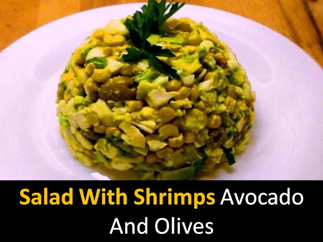 Salad With Shrimps Avocado And Olives