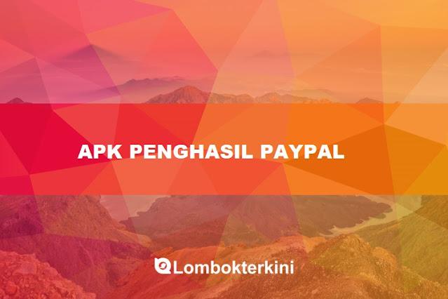 Apk Penghasil Saldo Paypal Tercepat 2021