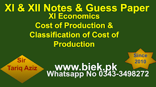 Cost of Production & Classification of Cost of Production