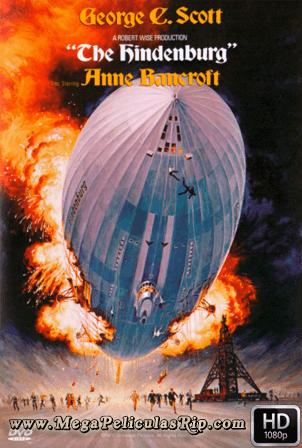 The Hindenburg [1080p] [Latino-Ingles] [MEGA]