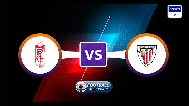 Granada vs Athletic Club – Highlights