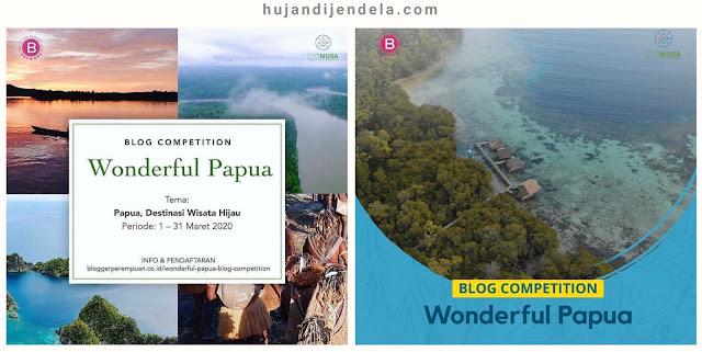 lomba-blog-wonderful-papua-sebagai-wilayah-konservasi-dunia