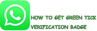 Cara Mendapatkan Badge Verified Akun / Tanda Centang Hijau di WhatsApp