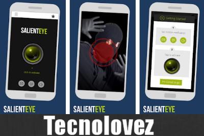 Salient Eye - Applicazione per trasformare un vecchio smartphone in un sistema d'allarme con rilevatore di movimento
