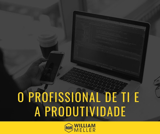 O profissional de TI e a produtividade