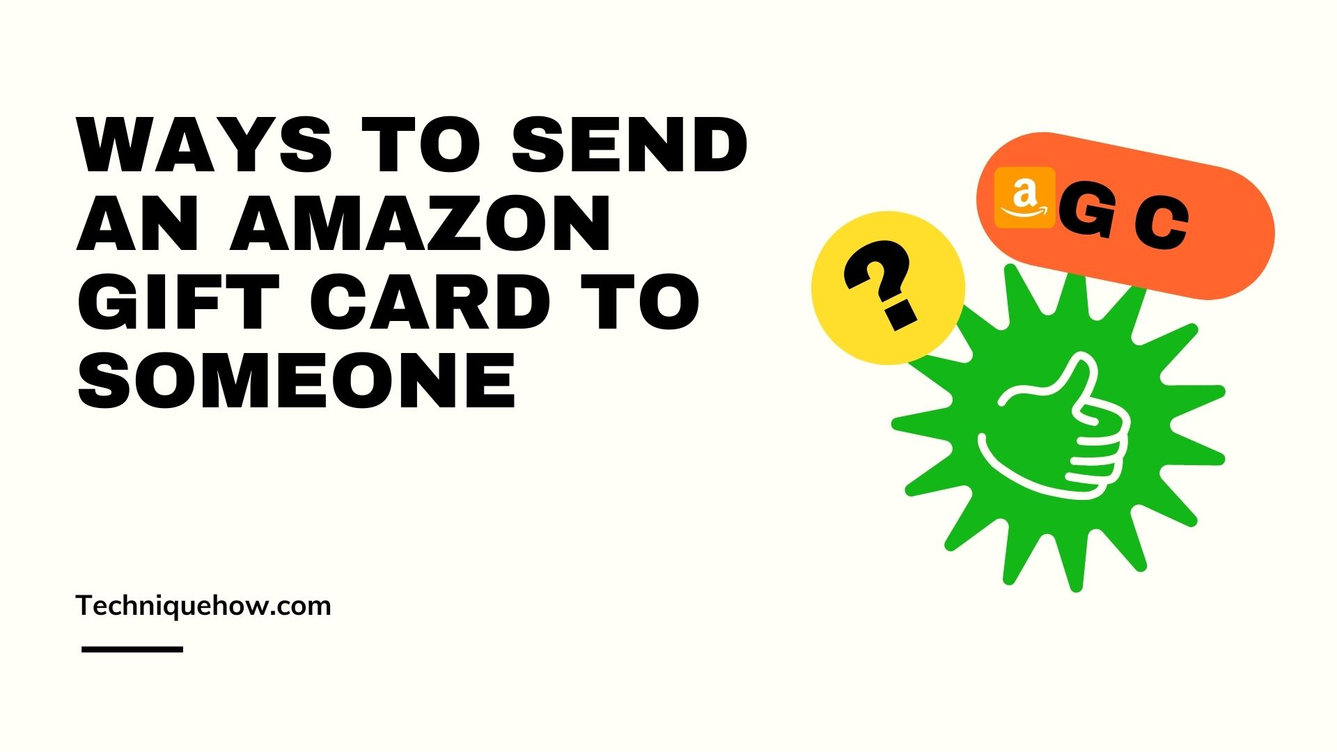 Send an Amazon Gift Card To Someone