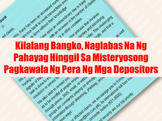 "A large number of depositors of one of the leading banks in the Philippines are complaining about missing money from their accounts — withdrawn by an unknown people .  OFW from London Alicia Corales, 65, was crying as she relates how she lost her money amounting to P100,000 from her  son's bank account with Banco De Oro (BDO). According to the bank manager, quoted by Mrs. Corales, the withdrawals were made using three different Automated Teller Machines (ATM) from different places. Mrs. Corales works as a health care assistant  in a hospital in London for  eighteen years and she always send her money to her sons account.      In another instance, another client Agatha Christie Ito, an OFW from Japan lost P100,000 which was allegedly withdrawn from an ATM, the irony is that, the complainant only uses passbook and withdraw their money everytime via over the counter transactions. They do not have any ATM card associated with the savings account.    Another OFW from Dubai, UAE, Julius Cesar Cuasto Lubitos claims that he lost a big amount of money from allegedly unauthorized withdrawals made outside the country while he was holding his ATM card with him the while time and he was in the Philippines during those period that the withdrawals were made.      Just recently, Juvy Garcia, another OFW had experienced the same. Someone allegedly made a withdrawal from her BDO account while the card is physically in her possession. ""It's never my intention to tarnish the credibility of the bank, but when you become the victim of a fraud and the BDO employees/mgt continues to disregard my case, and these scenario rises in random occurrence, would someone fault me if I would question their credibility to handle our savings? Crappy things like this can happen to anyone, at nakakalungkot po kasi ung iba 50k, 100k ung nawawala sa kanila. Hopefully, BDO will 'FIND WAYS' to fix this,"" Juvy said. Sponsored Links      Due to the multiple instances of disappearance of money from their depositors, most of them are OFWs, BDO unibank has issued a statement on their social media page which reads:    ""To our valued clients,  In the recent months, there has been an increased number of clients that have experienced suspicious bank account transactions involving withdrawals and purchases done without their knowledge.  In the 4th quarter of 2017, we have seen an extraordinary rise in fraud attacks towards the entire industry with an increase in the number of claims for unauthorized transactions taking place in other countries.  We are currently running a thorough investigation process that involves tracing individual transactions, checking any irregularities and identifying signals of fraud from millions of valid transactions everyday. This challenging task is done to ensure that all cases are addressed accordingly, and that a resolution is served for all valid cases.  We also wish to remind you to keep your account information private, as well as to be mindful of people requesting for your personal account details through phone, SMS, email, or websites. Unscrupulous individuals and groups are constantly preying on unsuspecting clients to collect their bank information through skimming, phishing, social engineering, and other devious ways.  To help our affected clients, we encourage you to formally file a report via email (callcenter@bdo.com.ph), its international toll free number (IAC +800-8-631-8000), or its domestic hotline (631-8000).  Your account's safety and security are our top priority.""  OFWs wanted a safe place to place their savings from their hard work abroad. Having been experiencing these kind of ""mysterious"" disappearance of their hard-earned money could be really traumatic on their part and needed to be addressed and resolved as quickly as possible. BDO reminded all depositors to keep their account information private to avoid any untoward incident from happening to their savings.   Advertisement  Read More:            ©2017 THOUGHTSKOTO"