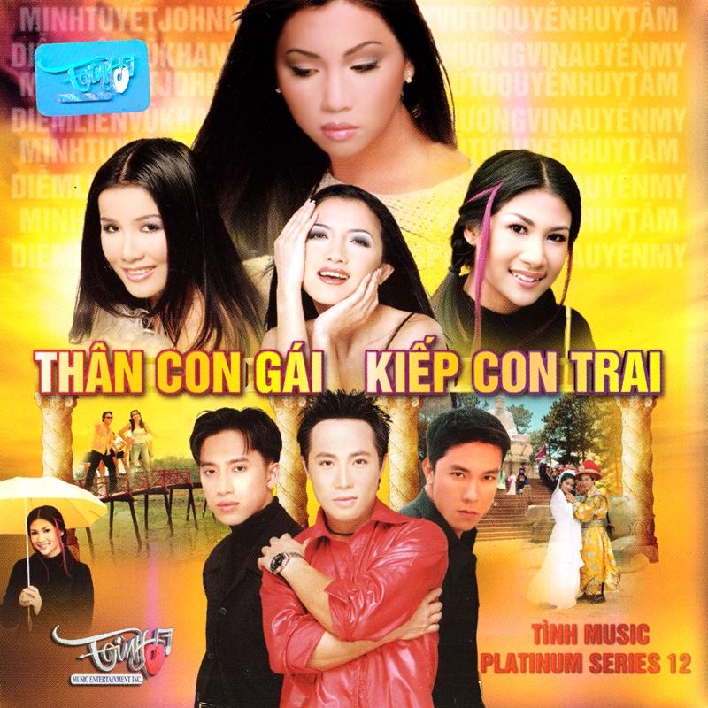 Tình Platinum CD012 - Thân Con Gái Kiếp Con Trai (NRG)