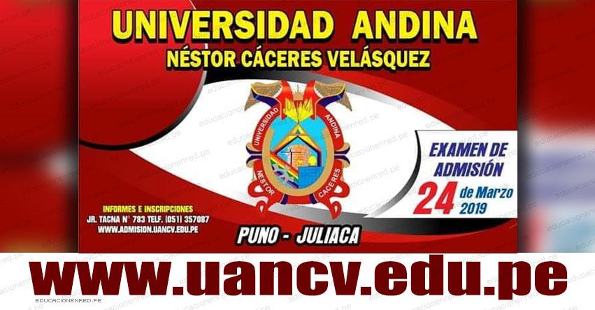 Resultados UANCV 2019-II Fase (Domingo 24 Marzo) Lista de Ingresantes Examen Admisión UANDINA - Universidad Andina Néstor Cáceres Velásquez (Sedes: Juliaca, Puno, Arequipa) www.uancv.edu.pe