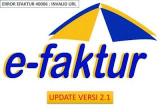 Cara Mudah Update eFaktur Pajak Vetsi 2.0 ke Versi 2.1