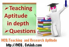 MCQ: Teaching Aptitude | Teaching Aptitude Objective Question and