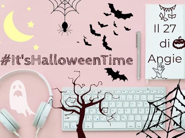 Il 27 di Angie. Ottobre: #ItSHalloweenTime