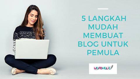 5 Langkah Mudah Membuat Blog Untuk Pemula