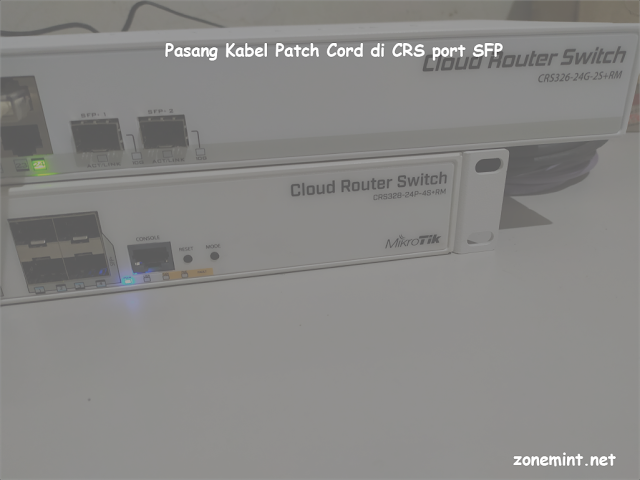 Tutorial Pasang Kabel Patch Cord di CRS port SFP
